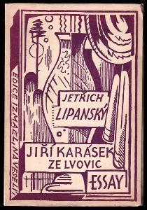 Jiří Karásek ze Lvovic - essay