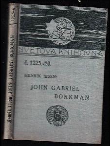 John Gabriel Borkman : drama o čtyrech jednáních