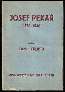 Josef Pekař - 1870-1930