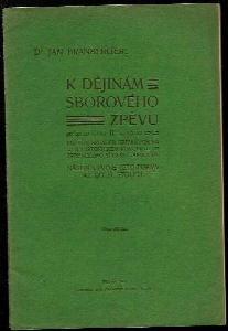 K dějinám sborového zpěvu : rozbor skladeb zpívaných na II. historickém koncertu zpěváckého spolku