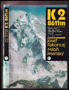 K2 / 8611 m : příběh horolezce, který bez použití kyslíkového přístroje vystoupil na druhou nejvyšší horu světa