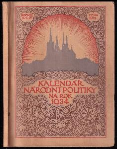 Kalendář národní politiky na rok 1934 - ročník XLIV.