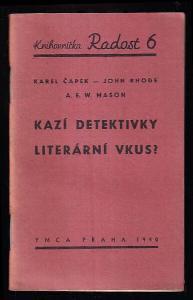 Kazí detektivky literární vkus?