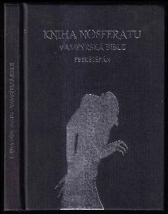 Kniha Nosferatu - vampýrská bible
