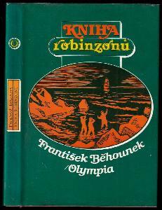 Kniha robinzonů : osudy slavných trosečníků