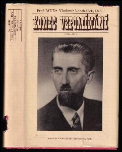 Konec vzpomínání - (1938-1945)