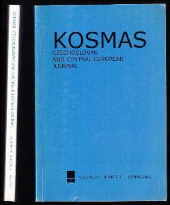 Kosmas - Czechoslovak and Central European Journal, Volume 24 Number 2 - Spring 2011 + Volume 25 Number 1 - Fall 2011