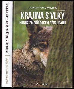Krajina s vlky Kniha II, Honba za přízrakem Gévaudanu.