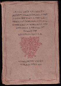 Kšaft umírající matky Jednoty bratrské, kterýmž (v národu svém a obzvláštnosti své dokonávajíc) svěřené sobě od Boha poklady mezi syny a dědice své rozděluje léta Páně 1650 JA.K.