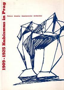 Kubismus in Prag : 1909-1925