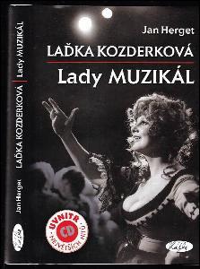 Laďka Kozderková - lady muzikál + CD