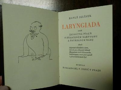 Laryngiada aneb žalostná píseň o ztraceném barytonu a nalezeném basu : Aneb dojemné skládání o tom, kterak pan Hanuš, řečený Hanuman aneb Hanouche, hrdlořezům v ruce jest upadl a přece zachráněn byl