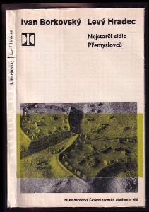 Levý Hradec - nejstarší sídlo Přemyslovců