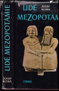 Lidé z Mezopotámie : cestami dávné civilizace a kulutry při Eufratu a Tigridu