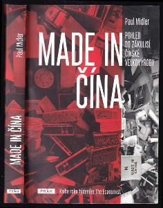 Made in Čína : pohled do zákulisí čínské velkovýroby