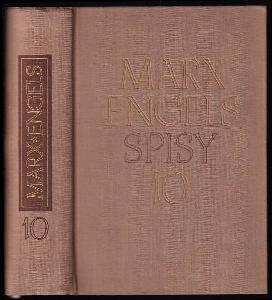 Marx, Engels : Spisy, sv. 10