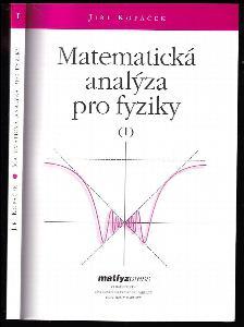 Matematická analýza pro fyziky (I)