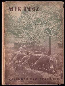Mír - kalendář pro český lid na rok páně 1942 - ročník XLIV