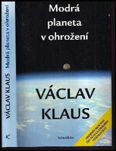 Modrá planeta v ohrožení : (sborník nových textů o globálním oteplování)