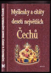 Myšlenky a citáty deseti největších Čechů