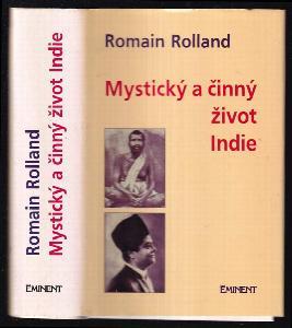 Mystický a činný život dnešní Indie : [Essai sur la mystique et l'action de l'Inde vivante]