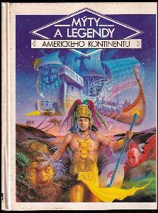 Mýty a legendy amerického kontinentu