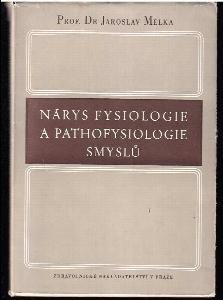 Nárys fysiologie a pathofysiologie smyslů