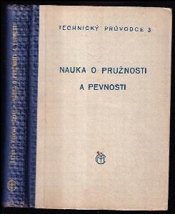 Nauka o pružnosti a pevnosti - se 421 obrazci v textu