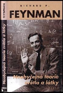 Neobyčejná teorie světla a látky : kvantová elektrodynamika