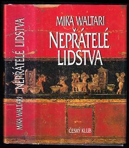 Nepřátelé lidstva - paměti římského senátora Minuta Lause Maniliana z let 46-79