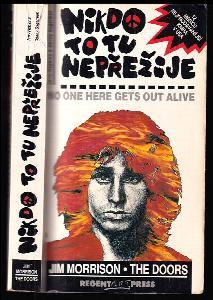 Nikdo to tu nepřežije - o Jimovi Morrisonovi