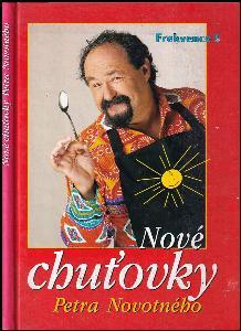 Nové chuťovky Petra Novotného