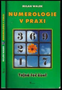 Numerologie v praxi : tajná řeč čísel