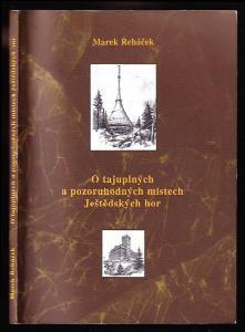 O tajuplných a pozoruhodných místech Ještědských hor