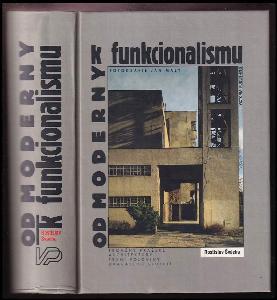 Od moderny k funkcionalismu : proměny pražské architektury první poloviny dvacátého století