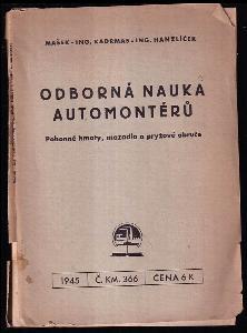 Odborná nauka automontérů - pohonné hmoty, mazadla a pryžové obruče