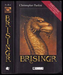 Odkaz Dračích jezdců. Třetí díl, Brisingr - sedm slibů Eragona Stínovraha a Safiry Zářivé šupiny
