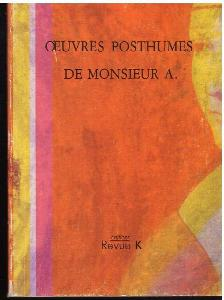 Oeuvres posthumes de monsieur A.