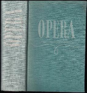 Opera : Průvodce operní tvorbou