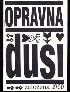 Opravna duší - založena 1969