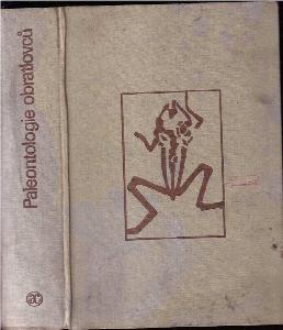 Paleontologie obratlovců : celost. vysokošk. učebnice pro stud. přírodověd. fakult