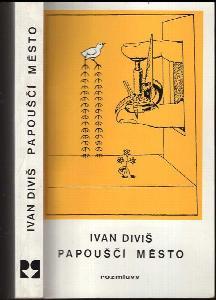 Papouščí město : záznamy snů z let 1905-1987