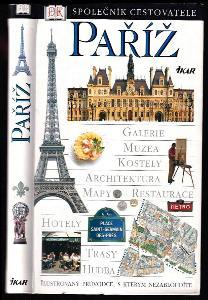 Paříž - ilustrovaný průvodce, s kterým nezabloudíte