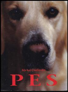 Pes : nekonečný příběh od pravěku do třetího tisíciletí
