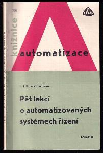 Pět lekcí o automatizovaných systémech řízení