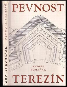 Pevnost Terezín a její místo v dějinách fortifikačního stavitelství