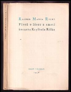 Píseň o lásce a smrti korneta Kryštofa Rilka PODPIS Luděk Kundera