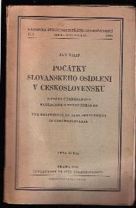 Počátky slovanského osídlení v Československu : Načala slavjanskogo naselenija v Čechoslovakiji = The Beginnings of Slav Settlement in Czechoslovakia