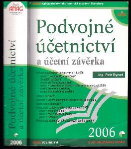 Podvojné účetnictví a účetní závěrka 2006