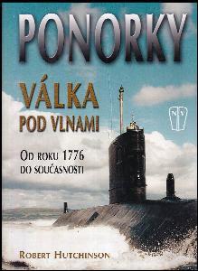 Ponorky - válka pod vlnami - od roku 1776 do současnosti